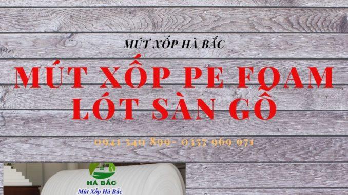 mut-xop-pe-foam-lot-san-gia-re